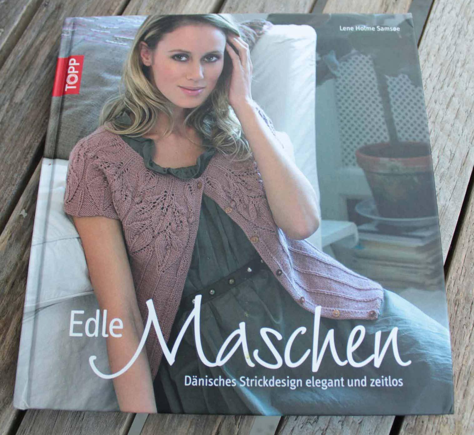Die schönsten Strickbücher: Buchempfehlung für Edle Maschen von Lene Holme Samsøe.