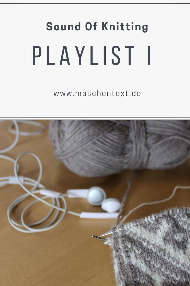 Musik zum stricken: Sound Of Knitting - eine Musikauswahl für die schönste Zeit des Tages. Welche Musik hörst du am liebsten beim Stricken?